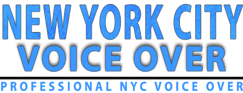 New York City Voice Over offering professional NYC voice over and NYC voice acting.